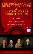 ebook: The Declaration of Independence & United States Constitution – Including Bill of Rights and Complete