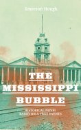 ebook: The Mississippi Bubble (Historical Novel Based on a True Events)