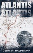 eBook: ATLANTIS (Historischer Abenteuerroman)