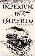 eBook: IMPERIUM IN IMPERIO (Political Dystopia)