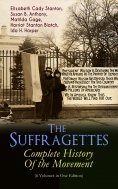 eBook: The Suffragettes – Complete History Of the Movement (6 Volumes in One Edition)