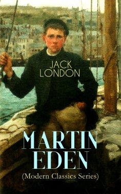 eBook: MARTIN EDEN (Modern Classics Series)