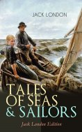 eBook: TALES OF SEAS & SAILORS – Jack London Edition