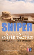eBook: Sniper & Counter Sniper Tactics - Official U.S. Army Handbooks