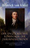 ebook: Der unglücklichste Romantiker der Jahrhundertwende