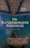 eBook: Dr. Katzenbergers Badereise (Klassiker der Satire)