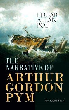 eBook: THE NARRATIVE OF ARTHUR GORDON PYM (Illustrated Edition)