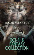 eBook: SCI-FI & FANTASY COLLECTION – Tales of Illusion & Supernatural (Illustrated)