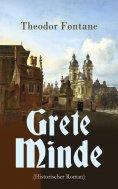 eBook: Grete Minde (Historischer Roman)