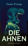 eBook: DIE AHNEN (Historischer Roman)