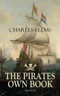 ebook: THE PIRATES OWN BOOK (Illustrated)