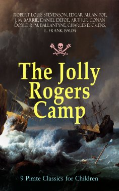 ebook: The Jolly Rogers Camp – 9 Pirate Classics for Children