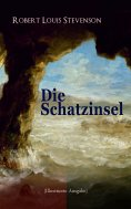 ebook: Die Schatzinsel (Illustrierte Ausgabe)