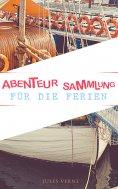 ebook: Abenteur-Sammlung für die Ferien