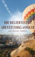 eBook: Die beliebtesten Abenteuerklassiker von Jules Verne