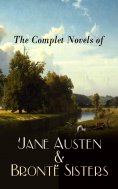eBook: The Complete Novels of Jane Austen & Brontë Sisters
