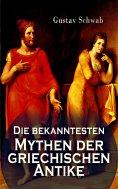 eBook: Die bekanntesten Mythen der griechischen Antike