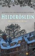ebook: Heideröslein (Historischer Krimi)