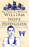 eBook: The Collected Works of William Hope Hodgson