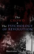eBook: The Crowd & The Psychology of Revolution