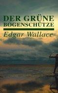 eBook: Der grüne Bogenschütze