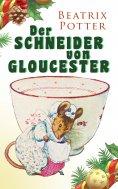 eBook: Der Schneider von Gloucester