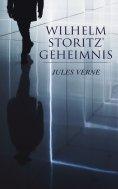 eBook: Wilhelm Storitz' Geheimnis