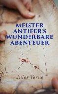 eBook: Meister Antifer's wunderbare Abenteuer
