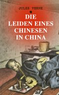 eBook: Die Leiden eines Chinesen in China
