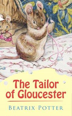 eBook: The Tailor of Gloucester