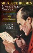 eBook: Sherlock Holmes Christmas Special: The Blue Carbuncle - Sherlock's Christmas Case & 63 Other Sherloc