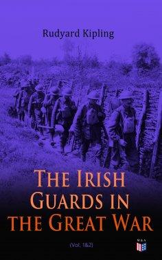 ebook: The Irish Guards in the Great War (Vol. 1&2)