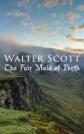 ebook: The Fair Maid of Perth