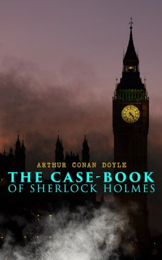 ebook: The Case-Book of Sherlock Holmes
