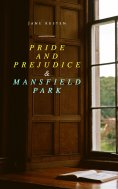 eBook: Pride and Prejudice & Mansfield Park