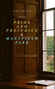 eBook: Pride and Prejudice & Mansfield Park