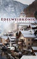 eBook: Edelweißkönig