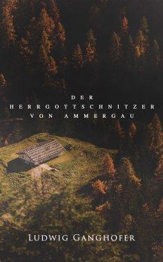 eBook: Der Herrgottschnitzer von Ammergau