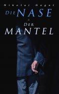 eBook: Die Nase & Der Mantel