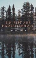 ebook: Ein Fest auf Haderslevhuus