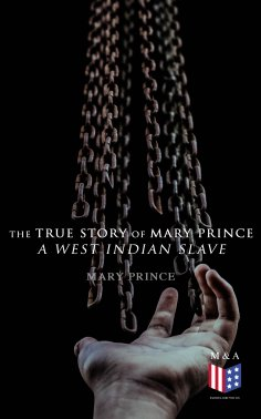 eBook: The True Story of Mary Prince, a West Indian Slave