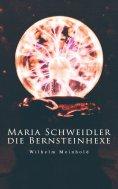 ebook: Maria Schweidler, die Bernsteinhexe