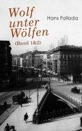 eBook: Wolf unter Wölfen (Band 1&2)