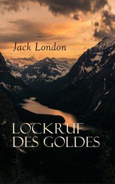 eBook: Lockruf des Goldes