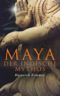ebook: Maya der indische Mythos
