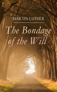 ebook: The Bondage of the Will