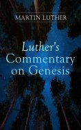 ebook: Luther's Commentary on Genesis
