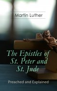 ebook: The Epistles of St. Peter and St. Jude - Preached and Explained