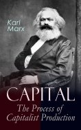 ebook: Capital: The Process of Capitalist Production