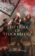 ebook: The Duke of Stockbridge